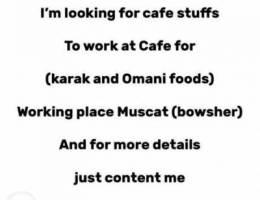 looking for cafe stuffs البحث عن عمال
